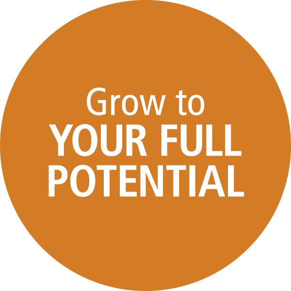 Grow to Your Full Potential
